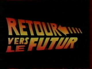RETOUR VERS LE FUTUR - Le démon monstrueux 1994 France2