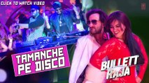 Tamanche Pe Disco Full Song (Audio) Bullett Raja _ RDB Feat. Nindy Kaur, Raftaar