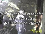 Comment se débarrasser des Témoins de Jéhovah