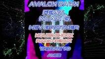 Avalon Dawn Feat. Kax G - Hey Brother House Shock Radio Remix Tribute To Avicii