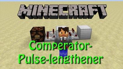 Minecraft: Redstone Comperator Pulse lengthener / extender