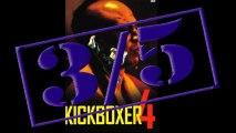 Clash Nanar #09 : Kickboxer IV