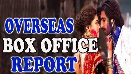 Ram Leela - 1st Day- Overseas Box Office Report - Ranveer Singh, Deepika Padukone