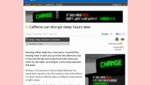 ALERT NEWS Caffeine can disrupt sleep hours later