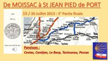 MOISSAC à St JEAN PIED de PORT 2013