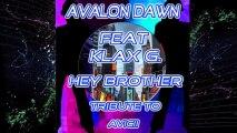 Avalon Dawn Feat. Klax G. - Hey Brother Tribute To Avicii