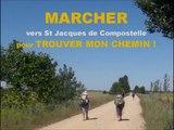 Marcher vers St Jacques de Compostelle pour trouver mon chemin