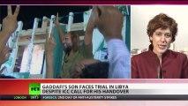Settling Scores: Gaddafi's son faces trial in Libya, fair hearing doubtful