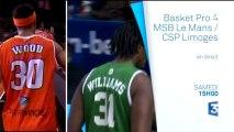 Live Basket Pro A Le Mans Sarthe Basket (MSB) VS CSP Limoges