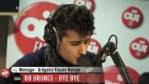 BB Brunes - Bye Bye - Session Acoustique OÜI FM