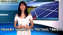Panneaux solaires ou panneaux photovoltaïques ? - Solar panels or photovoltaic panels?