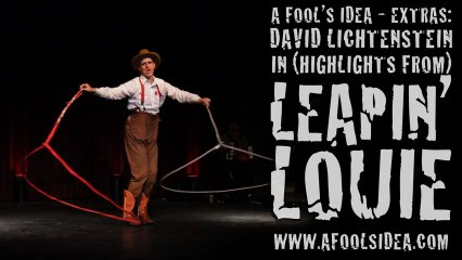 """(Highlights from) """"Leapin' Louie"""" feat. David Lichtenstein - A FOOL'S IDEA - EXTRAS"""