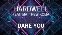 Hardwell Ft. Matthew Koma - Dare You (Extended Mix)