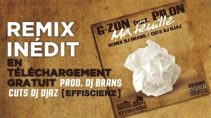 G-ZON FEAT. PILON - MA FEUILLE (REMIX DJ BRANS / CUTS DJ DJAZ)