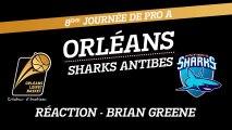 Réaction de Brian Greene - J08 - Orléans reçoit Antibes