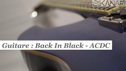 Cours de guitare : jouer Back In Black de ACDC