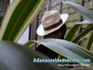 Özel Dedektiflik Bürosu Adana