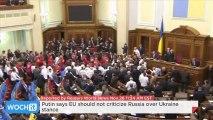 Putin Says EU Should Not Criticize Russia Over Ukraine Stance