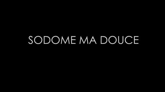 Sodome ma douce - La Bellone