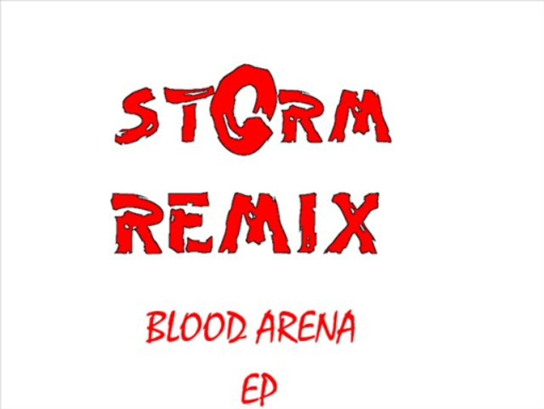stOrm remix BLOOD ARENA EP