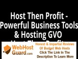 Host Then Profit - Powerful Business Tools & Hosting GVO Host Then Profits