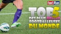 TOP 5 des plus belles footballeuses du monde