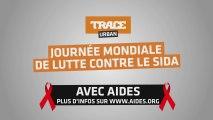 TRACE Urban-TRACE Africa et Aides s'associent pour la journée de la Lutte contre le Sida (Spot 3)