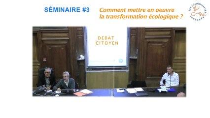 Conférence-débat sur la transformation écologique 4/4 - Séminaire #3