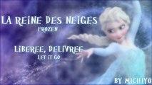 La Reine des Neiges ❅ Frozen - Libérée, Délivrée ❅ Let it Go (Fandub by Michiyo)