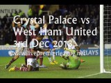 Watch Live Crystal Palace vs West Ham Uni 3 Dec