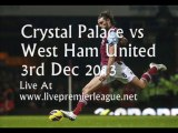 Live Football Online Crystal Palace vs West Ham Uni 3 Dec
