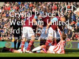 Watch Online Crystal Palace vs West Ham Uni 3 Dec