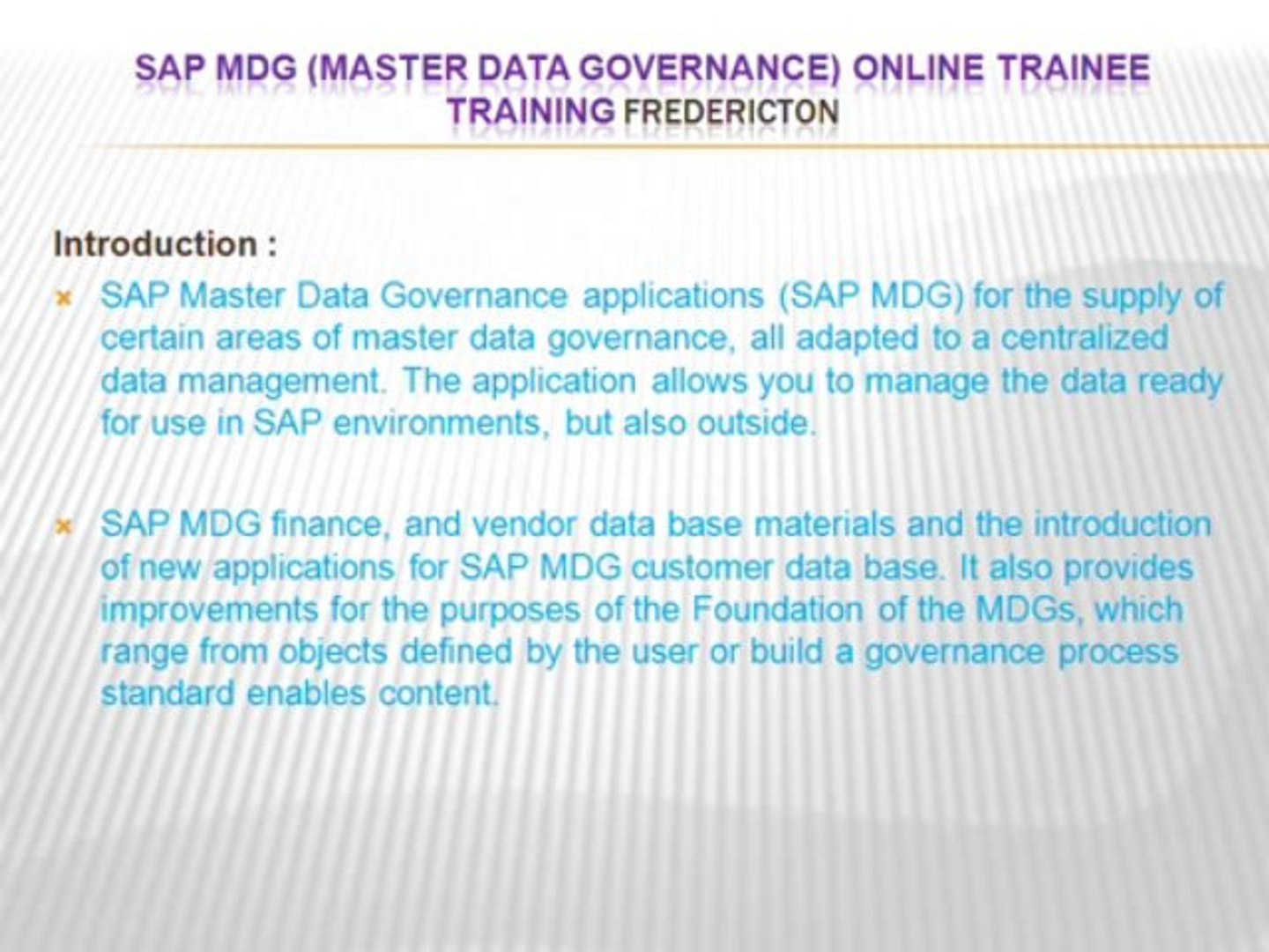 SAP MDG (master data governance) online trainee Training Fredericton