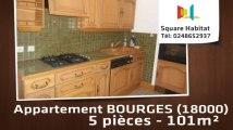 A vendre - Appartement - BOURGES (18000) - 5 pièces - 101m²