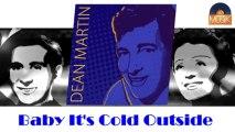 Dean Martin - Baby It's Cold Outside (HD) Officiel Seniors Musik