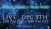 Your Weekly Woo Woo #105