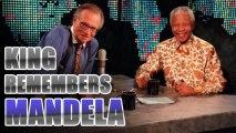 KING ON MANDELA: Talk Legend Larry King Remembers South African Leader