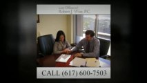 Real Estate Attorney Boston - Law Offices of Robert J. Wise, P.C. (617) 600-7503