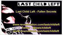 Last Child Left - Fallen Secrets