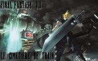 Let's play Final Fantasy VII-Le cimetiere de train