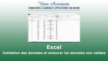 Validation des données et entourer les données non valides d'Excel