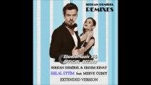 Serkan Demirel & Erdem Kınay feat. Merve Özbey - Helal Ettim (Extended Version)