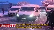 Bu görüntüler bu sabah İstanbul'da çekildi