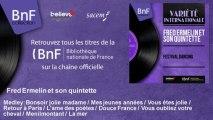 Fred Ermelin et son quintette - Medley: Bonsoir jolie madame / Mes jeunes années / Vous étes jolie