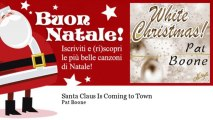 Pat Boone - Santa Claus Is Coming to Town