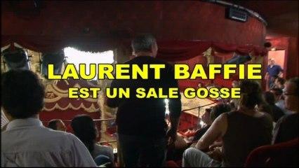 Laurent Baffie est un Sale Gosse - Partie 1