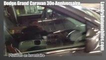 Dodge Grand Caravan 30e Anniversaire chez Landry Automobiles Dodge Laval