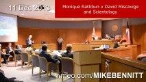 Monique Rathbun v David Miscavige and Scientology 11 Dec 2013 Hearing