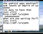Get the android apps machine on your PC and  launch your own apps