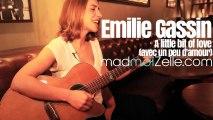 Emilie Gassin - A little bit of love (avec un peu d'amour)